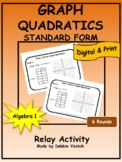Graph Quadratics in Standard Form Relay Activity   Digital - Distance Learning