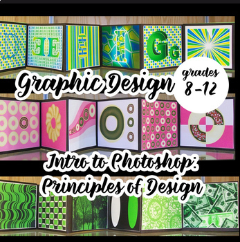 Graphic Design - Intro to Photoshop with Principles of Design