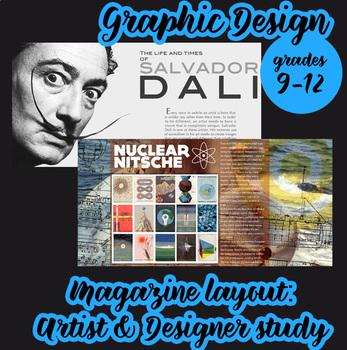 Graphic Design - Magazine Layout; Artist/Designer Study