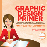 Graphic Design Primer for Teacher-Authors & Effective Cove