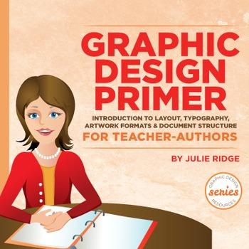 Graphic Design Primer for Teacher-Authors & Effective Cove