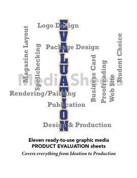 Graphic Media ~ Product Evaluation Sheets
