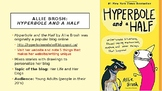 Graphic Novel/ Blog Writing Unit Hyperbole and A Half All-
