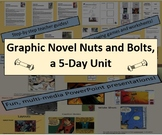 Graphic Novel Nuts and Bolts, a Five-Day Unit