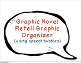 Graphic Novel Retell Bubbles