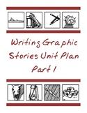 Writing Graphic Novels Unit Plan, Part 1