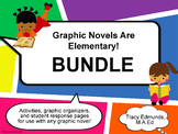 Graphic Novels Are Elementary! BUNDLE