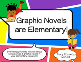 Graphic Novels Are Elementary! Educator Presentation