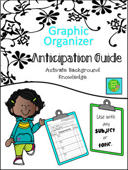 Graphic Organizer- Anticipation Guide