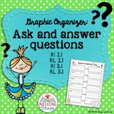 Ask and Answer Questions Graphic Organizer