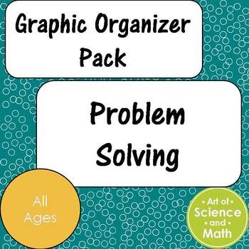 Graphic Organizer Pack - Problem Solving