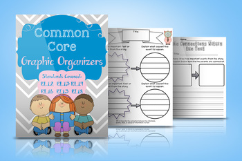 Graphic Organizer Pack for Common Core First Grade Reading