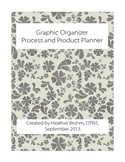Graphic Organizer - Process and Product