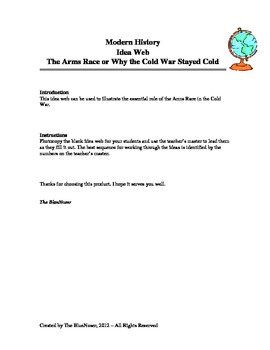 Graphic Organizer - The Arms Race or Why the Cold War Stayed Cold