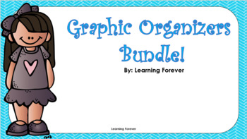 Graphic Organizers Bundle!