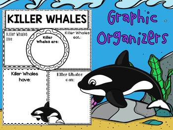 Graphic Organizers Bundle : Killer Whales  : Sea Ocean Animals, Report, Research