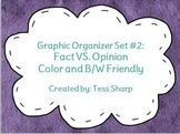 Graphic Organizers: Fact and Opinion