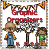 GRAPHIC ORGANIZERS FOR READING: Fall Theme Grades 3-5