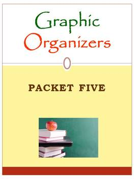 Graphic Organizers Packet Five: Mini Pack