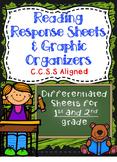Reading Response Sheets & Graphic Organizers: C.C.S.S Aligned Grades 1-2