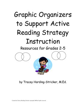 Graphic Organizers to Support Strategic Reading Instruction