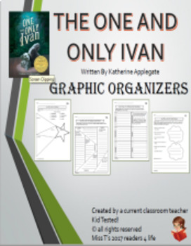 Graphic Organizers aligned with The One and Only IVAN