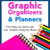Graphic Organizers and Planners: Narrative Writing