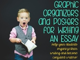 Graphic Organizers and Posters for Writing an Essay