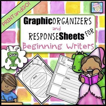 Graphic Organizers and Reading Response Sheets for Beginning Writers