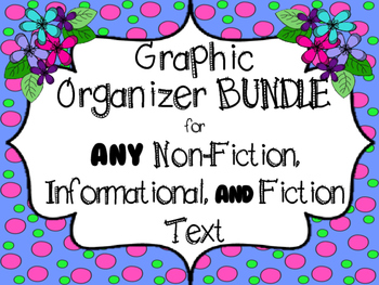 Graphic Organizers for Any Non-Fiction AND Fiction Book BUNDLE