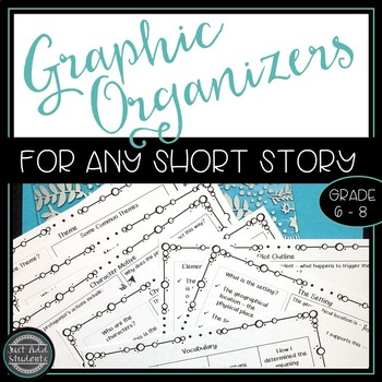 Graphic Organizers for Any Short Story