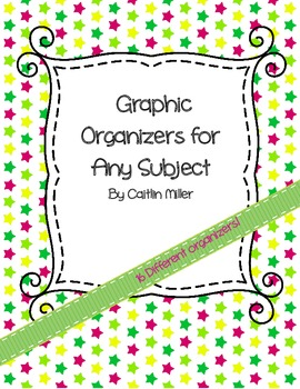 Graphic Organizers for Any Subject