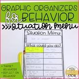 Graphic Organizers for Behavior: Situation Menu