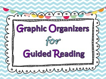 Graphic Organizers for Guided Reading