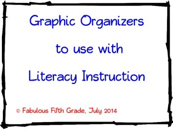 Graphic Organizers for Literacy Instruction