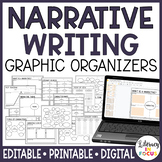 Narrative Writing Graphic Organizers | Editable | Digital Version Included