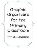 Graphic Organizers for Primary Grades