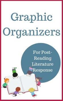 Graphic Organizers for Reading and Literature Response
