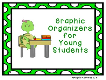 Graphic Organizers for Young Students