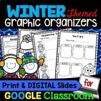 Reading Graphic Organizers for Reading Comprehension: Winter Themed