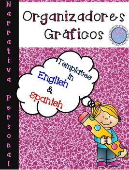 Graphic Organizers in English and Spanish- Personal Narratives