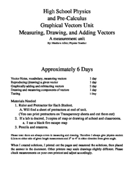Vectors in 2-D, Measurement, Drawing, and Graphical Vector Addition Unit