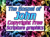 Graphics: 10 copyright free scripture JPEGS from the gospel of John