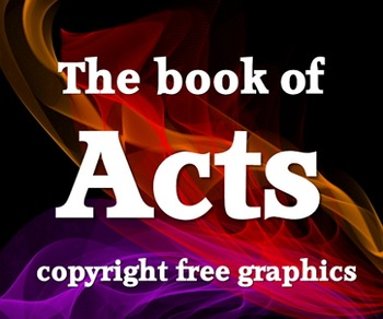 Graphics: 11 copyright free scripture graphics (JPEGs) from Acts