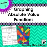 Graphing Absolute Value Functions Coloring Activity (2A.2A