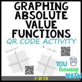 Graphing Absolute Value Functions: QR Code Activity - 16 Problems #dollardeals