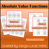 Graphing Absolute Value Practice Worksheet~ Key~Shifting~Reflections~Dilation