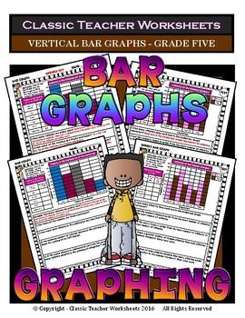 Graphing - Bar Graphs (Vertical) - Grade Five (5th Grade) - Worksheets/Test