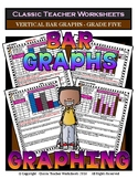 Graphing - Bar Graphs (Vertical) - Grade Five (5th Grade) - Worksheets/Test