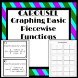 Graphing Basic Piecewise Functions: Carousel Activity
